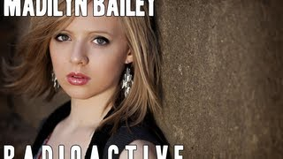 Madilyn Bailey - Radioactive - Lyrics [HD]