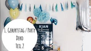 Erster Geburstag I Die Party I Kindergeburtstag I Geburtstagsvorbereitung