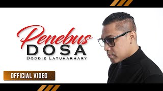 DODDIE LATUHARHARY - Penebus Dosa (Official Video)