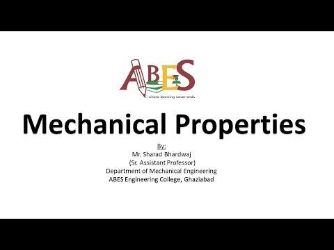 Mechanical Properties by Mr. Sharad Bhardwaj [Basic Manufacturing Process]