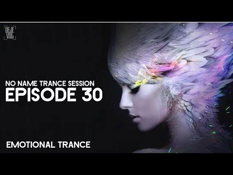 Amazing Emotional Trance Mix - May 2019 / NO NAME TRANCE SESSION 30 - DeJe Vsl