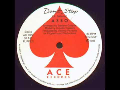 Asso -  (Steve Galante/ Victorio Pezzolla) - Don' t stop  - 1983