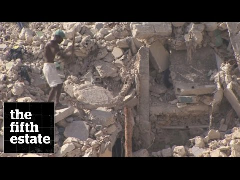 Haiti earthquake : After the Earth Shook - the fifth estate