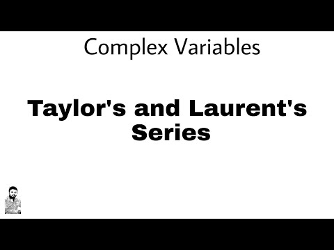 18. Taylor's And Laurent's Series | Complex Variables | Complete Concept