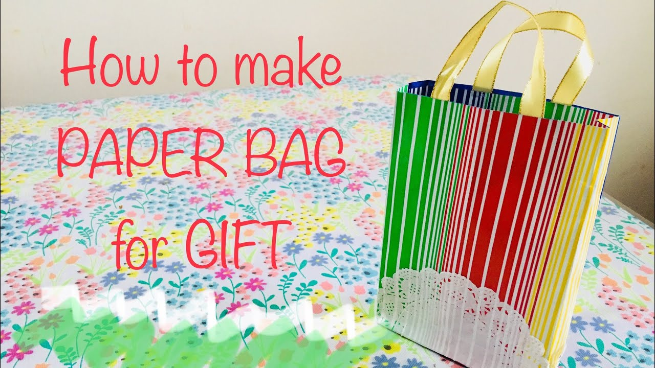 How To Make Paper Bags For Gifts Easy Bag Diwali Giftbag Diwaligift