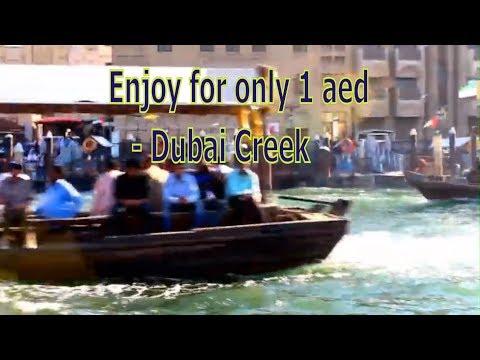 Enjoy for only 1 dirham -Dubai creek in english, Dubai Old souk, Dubai Spice souk