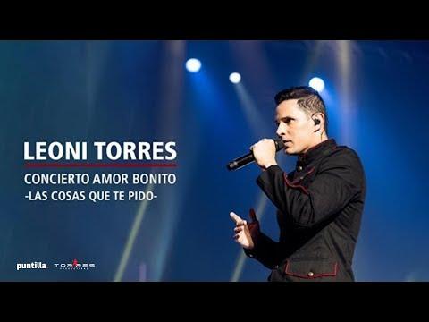 Leoni Torres - Las cosas que te pido (En vivo) Concierto en La Habana, Cuba