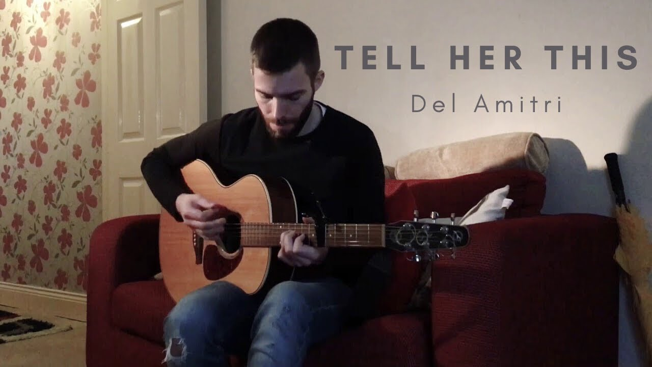 Tell Her This - Del Amitri (Cover)