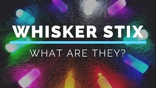 Whisker Stix Demo--What are they?
