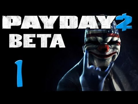 Payday 2 (Beta) | Ep. 1: Introduction and Jewelery Heist