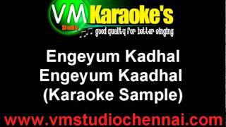 Engeyum Kaadhal Karaoke