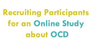 HOCD, ROCD, POCD, TOCD, Pure-O [ONLINE STUDY RECRUITMENT]