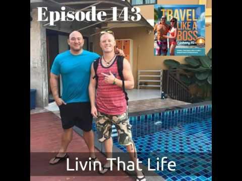 Ep 143: Livin That Life