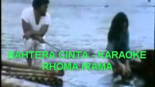 BAHTERA CINTA   KARAOKE   RHOMA IRAMA By Kang Rudy Collections Mp3