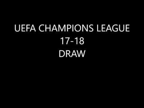 UEFA Champions League Round of 16 DRAW 2017-2018