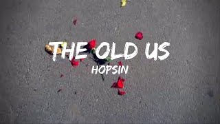 Hopsin - The Old Us(Lyrics)