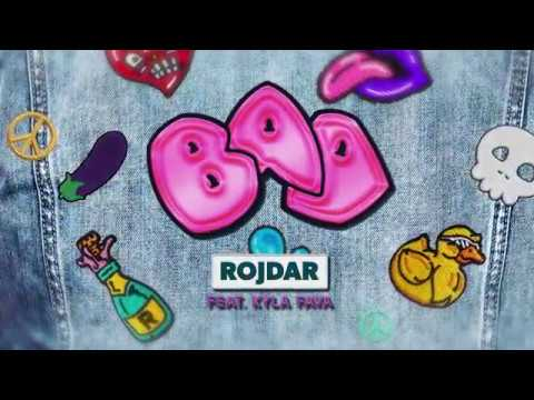Rojdar feat. Kyla Fava - Bad (Official Lyric Video)