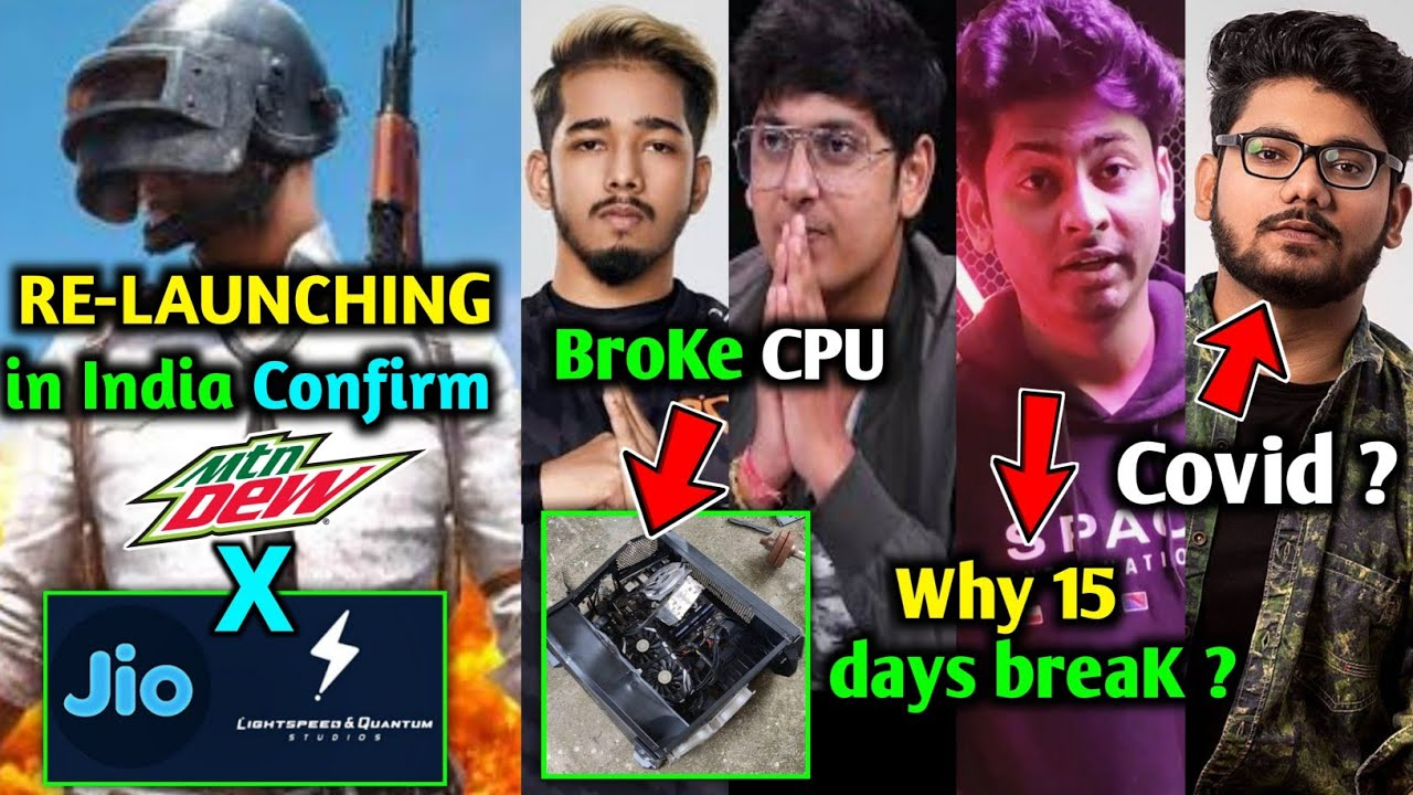 PubG Re-Launching Soon in India Confirmed | Dynamo 15 Days Break - Why? | Scout Broke CPU | MortaL