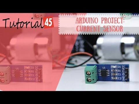 Arduino Current Sensor Project - Tutorial45