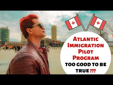 Canada Visa : AIPP Canada - Atlantic Immigration Pilot Program ( The True Facts )