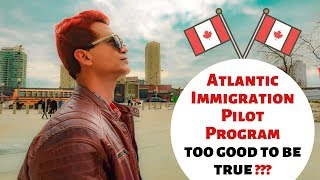 AIPP Canada - Atlantic Immigration Pilot Program : The Truth