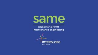 School for Aircraft Maintenance Engineering (SAME) by Concept Weavers