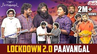 Lockdown 2.0 Paavangal | Parithabangal