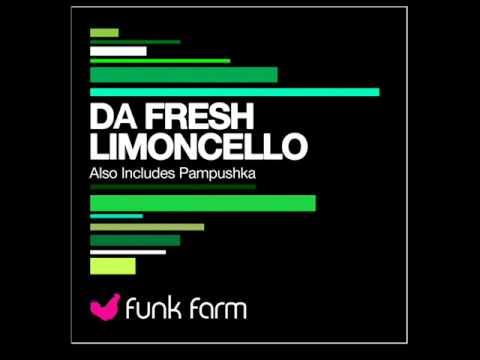 Da Fresh - Limoncello (Original Mix)