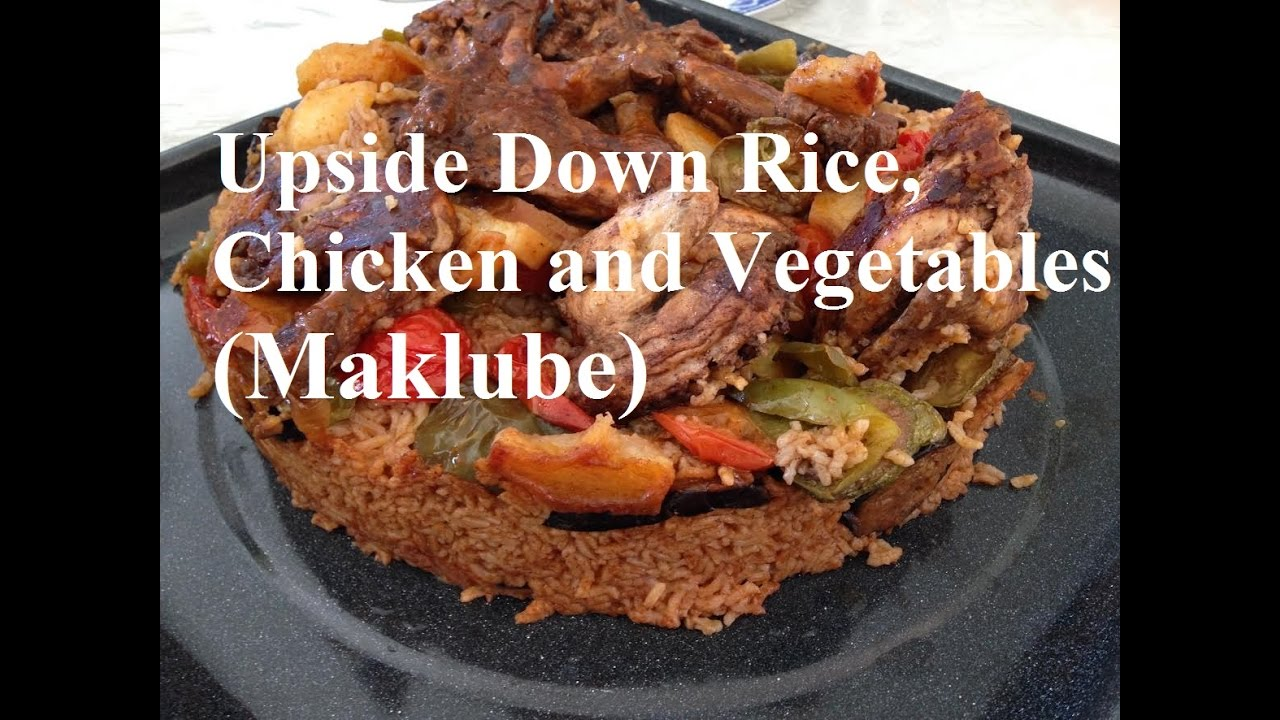 Upside down rice chicken and vegetables iraqi cuisine for Cuisine zahra