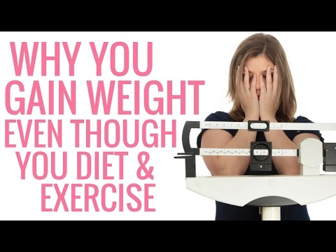 Why you Gain Weight Even though you Diet and Exercise Christina Carlyle