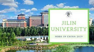 Jilin University | MBBS Admission in China | MBBS in China