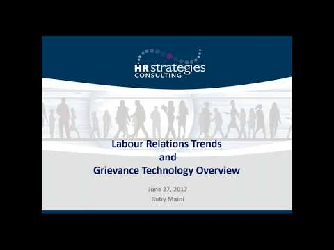 Labour Relation Trends and Grievance Technology Overview