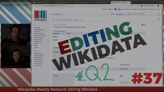 Wikipedia Weekly Network - LIVE Wikidata editing #37 Earth Hour
