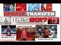 PES 2017 UPDATE TRANSFER SUMMER 2017 PTE 6.0 WORK