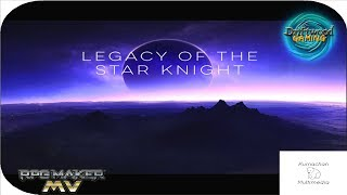 First Impression MV - Legacy of the Star Knight -Nice Parallax Mapping -Good Strategy Using Elements