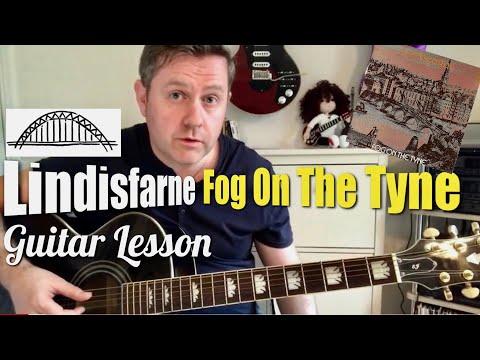 Fog On The Tyne - Lindisfarne - Guitar Lesson