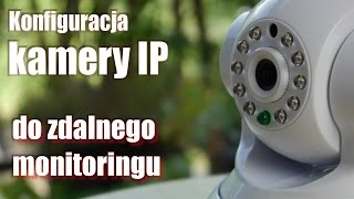 Jak skonfigurować kamerę IP do zdalnego monitoringu Overmax 3 1 MR3220 LTE poradnik