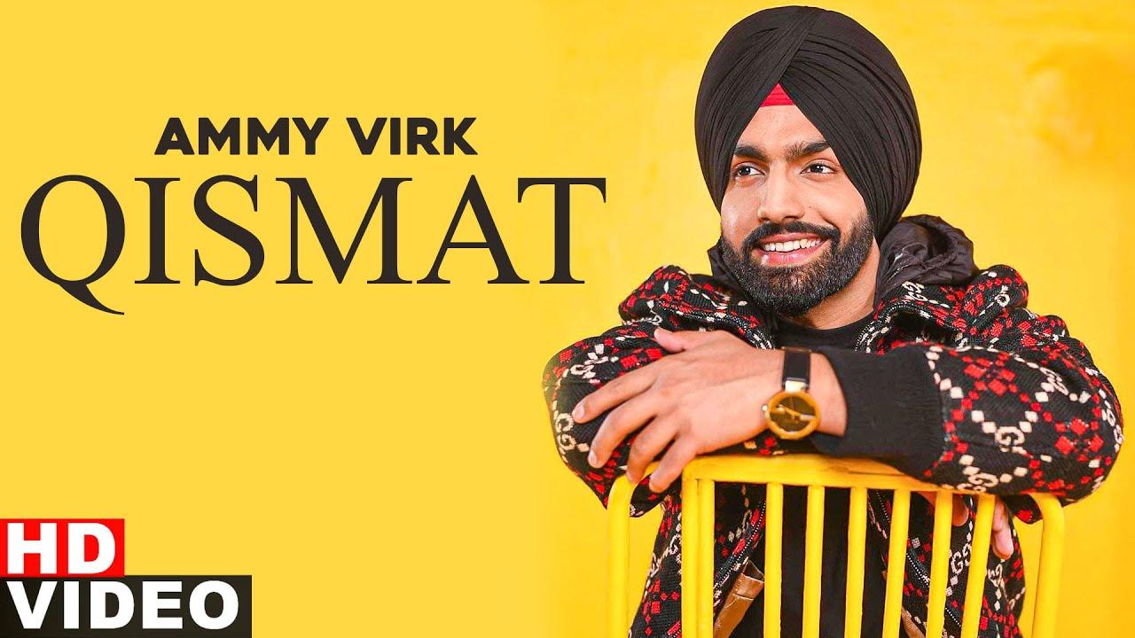 Qismat (Full Video) | Ammy Virk | Sargun Mehta | Jaani | B Praak | Latest Punjabi Songs 2020