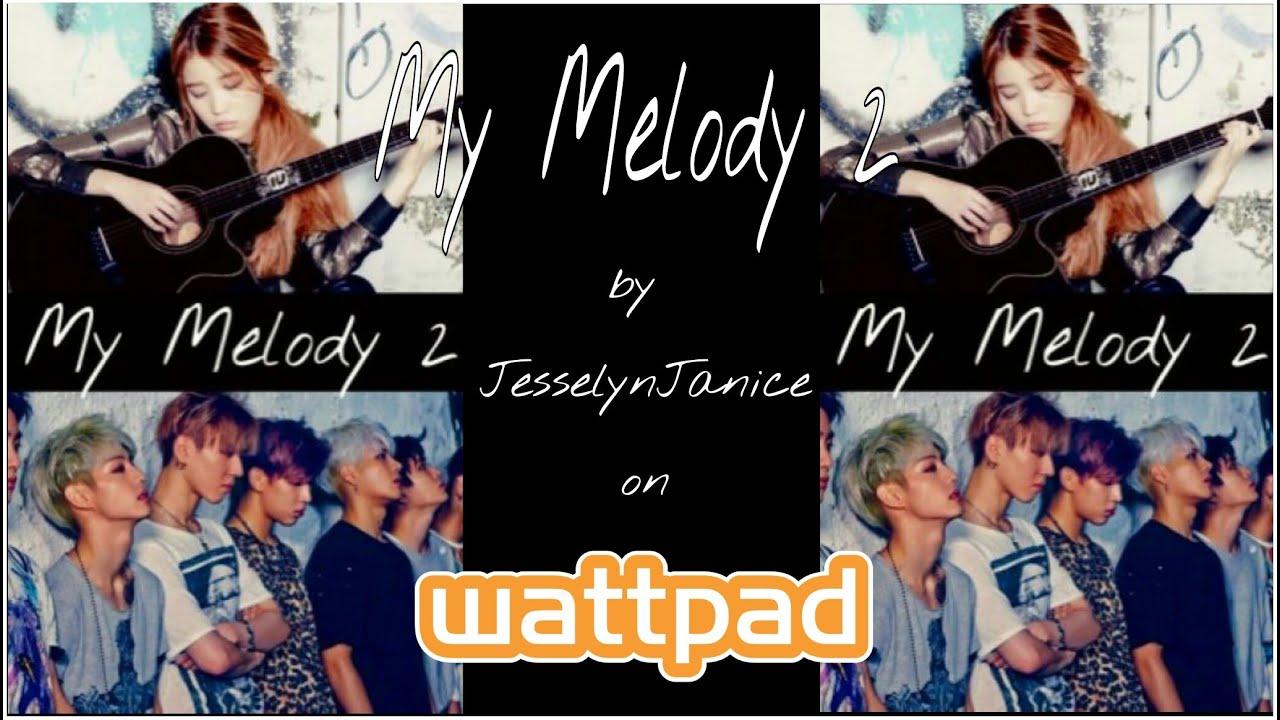GOT7 Fanfic: MY MELODY 2 (Mark Tuan) || A GOT7 Fanfiction Trailer ||  Wattpad Trailer