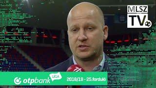 Edzői értékelések a MOL Vidi FC – Mezőkövesd Zsóry FC mérkőzésen