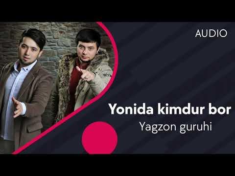 Yagzon Guruhi - Yonida Kimdur Bor
