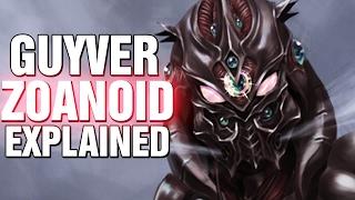 GUYVER: ZOANOID EXPLAINED GUYVER 2 DARK HERO - LORE AND HISTORY