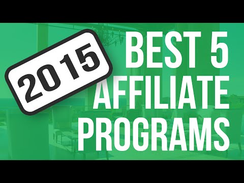 ★ Best Affiliate Programs For Beginners ★ Best 5 Affiliate Programs For 2015