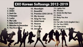 E.X.O (엑소) Korean Softsongs Playlist 2012-2019