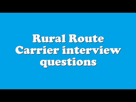 Rural Route Carrier Interview Questions Youtube