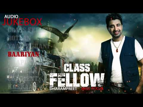 Class Fellow | Dharampreet | Miss Pooja | Audio Juke Box | New Punjabi Songs 2014