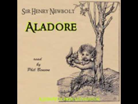 ALADORE by Sir Henry Newbolt FULL AUDIOBOOK | Best Audiobooks