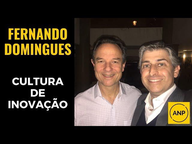 #38 Fernando Domingues e a CULTURA DE INOVAÇÃO de sucesso