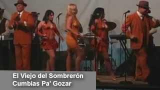 Cumbias Pa´ Gozar - El Viejo del Sombreron
