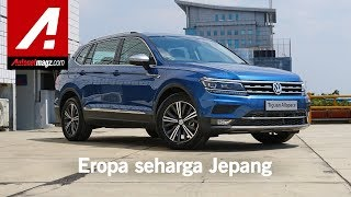 VW Tiguan Allspace 2019 Indonesia First Impression Review by AutonetMagz